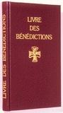 Collectif - Livre des bénédictions - Rituel romai.
