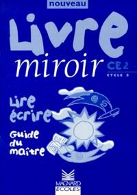 Collectif - LIVRE MIROIR CE2. - Guide du maître.