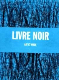 LIVRE NOIR. Art et mode.pdf