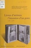 Collectif - Livres d'artistes, l'invention d'un genre - 1960-1980, [exposition, Paris, Bibliothèque nationale de France, 29 mai-12 octobre 1997].