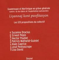 Collectif LKP - Guadeloupe et Martinique en grève générale contre la vie chère et l'exploitation outrancière - Liyannaj kont pwofitasyon : les 120 propositions du collectif.