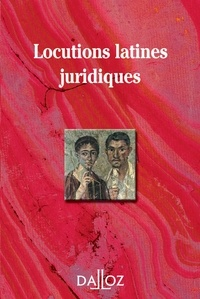 Collectif - Locutions latines juridiques.