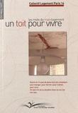 Collectif Logement Paris 14 - Un toit pour vivre - Les mots du mal-logement.