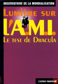 Accentsonline.fr Lumière sur l'AMI - Le test de Dracula Image
