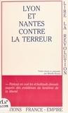 Collectif et Mireille Brunet - Lyon et Nantes contre la Terreur.