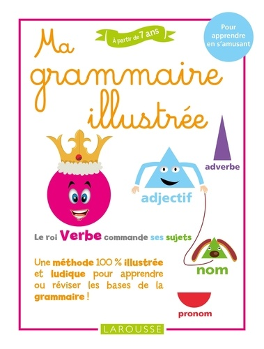 Collectif - Ma grammaire illustrée.