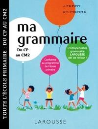 Collectif - Ma petite grammaire Larousse.