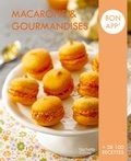 Collectif - Macarons et gourmandises - Bon app'.