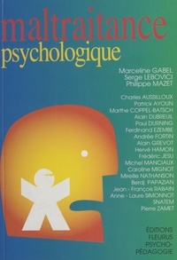 Collectif - Maltraitance psychologique.