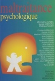 Collectif - Maltraitance psychologique.