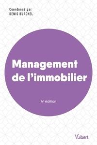 Denis Burckel et  Collectif - Management de l'immobilier - 2021.