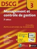 Collectif - Management et contrôle de gestion, épreuve 3 DSCG - Manuel applications et corrigés.