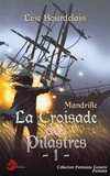 Collectif - Mandrille - Tome 1, La croisade des pilastres.