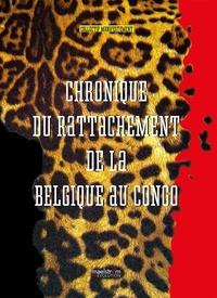 Collectif Manifestement - Chronique du rattachement de la Belgique au Congo.