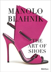 Manolo Blahnik - The Art of Shoes.pdf
