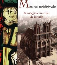 Satt2018.fr Mantes médiévale. La collégiale au coeur de la ville Image