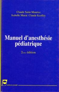 Histoiresdenlire.be MANUEL D'ANESTHESIE PEDIATRIQUE. 2ème édition Image