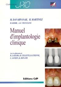 Collectif - Manuel d'implantologie clinique.