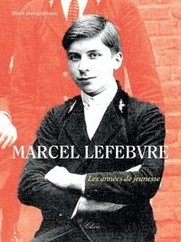 Collectif - Marcel Lefèbvre, les années jeunesse.