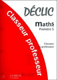 Maths 1ères S. Classeur du professeur.pdf