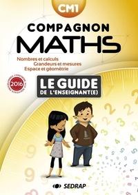 Collectif - Maths CM1 Compagnon maths - Le guide de l'enseignant.
