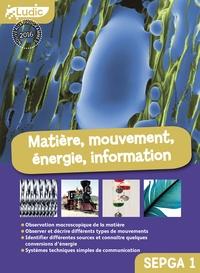 Matière, mouvement, énergie, information Collèges SEGPA 1.pdf