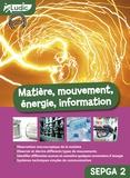 Collectif - Matière, mouvement, énergie, information Collèges SEGPA 2.