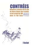 Collectif Mauvaise Troupe - Contrées - Histoires croisées de la zad de Notre-Dame-des-Landes et de la lutte No TAV dans le Val Susa.