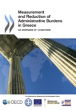Collectif - Measurement and reduction of administrative burdens in Greece : an overview of 13.