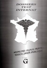 Collectif - Médecine légale, travail, toxicologie et santé publique.