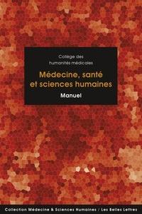 Collectif et Tzvetan Todorov - Médecine, santé et sciences humaines - Manuel.