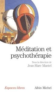 Collectif et  Collectif - Méditation et psychothérapie.