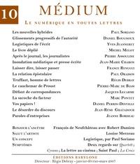 Collectif et Régis Debray - Médium n°10, janvier-mars 2007.