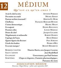 Collectif et Régis Debray - Médium n°12, juillet-septembre 2007.