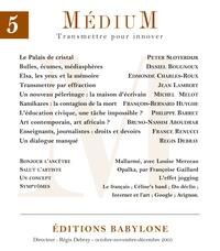Collectif et Régis Debray - Médium n°5, octobre-décembre 2005.