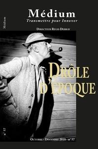 Collectif et Régis Debray - Médium n°57, octobre-décembre 2018.