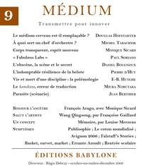 Collectif et Régis Debray - Médium n°9, octobre-décembre 2006.