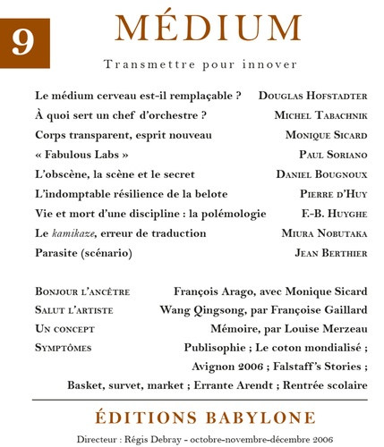 Médium n°9, octobre-décembre 2006