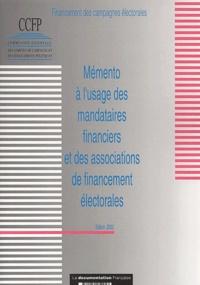Mémento à l'usage des mandataires financiers et des associations de financement électorales. Edition 2002