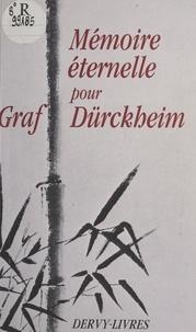 Collectif - Mémoire éternelle pour Graf Dürckheim - Hommages.