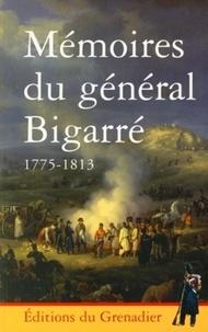 Collectif - Mémoires du général Bigarré 1775-1813.