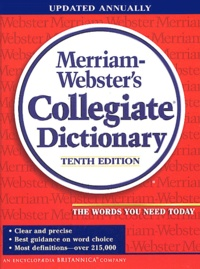 Collectif - Merriam-Webster's Collegiate Dictionary - 10th edition.