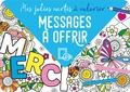 Collectif - Mes jolies cartes à colorier - Messages à offrir.
