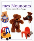 Collectif - Mes nounours.