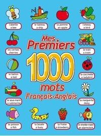 Collectif - Mes premiers 1000 mots / francais - anglais.