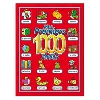 Collectif - Mes premiers 1000 mots.