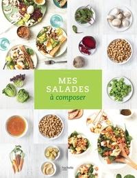 Collectif - Mes salades à composer.