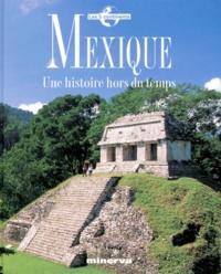 Histoiresdenlire.be MEXIQUE. Une histoire hors du temps Image