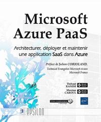 Microsoft Azure PaaS- Architecturer, déployer et maintenir une application SaaS dans Azure