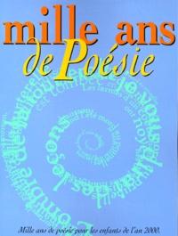 Collectif - Mille ans de poésie.